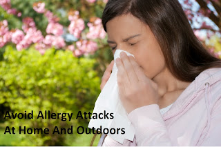 Tips To Avoid Allergy Attacks Whether You're At Home And Outdoors