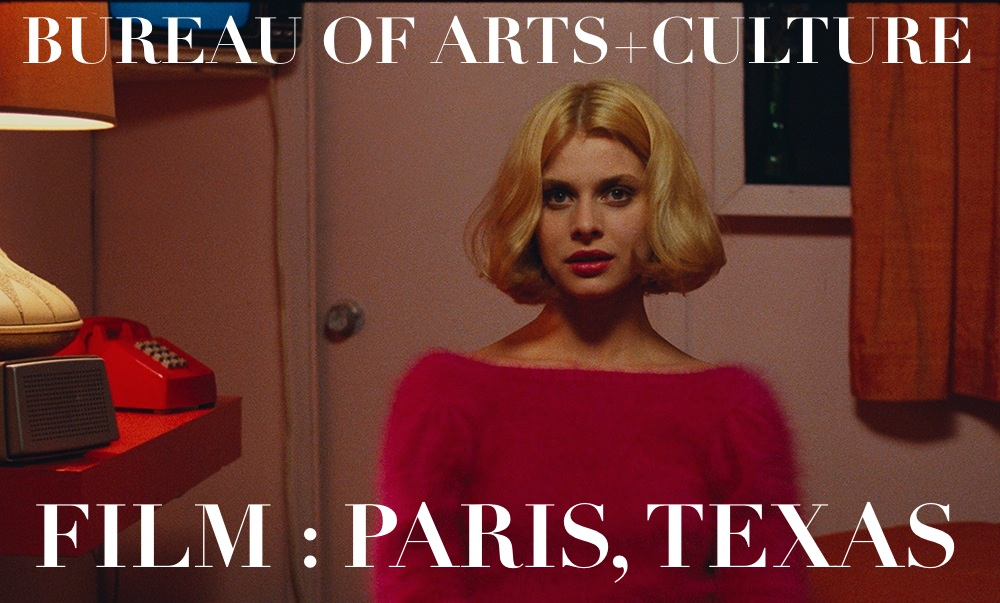 PARIS,TEXAS at 30 YEARS