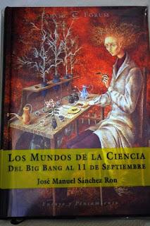 """""""Los mundos de la ciencia"""" - José Manuel Sanchez Ron."""
