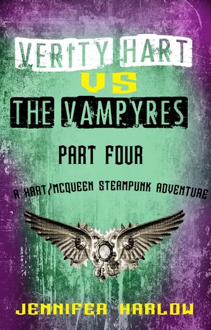 Review: Verity Hart Vs The Vampyres: Part Four by Jennifer Harlow