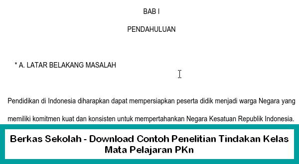 Berkas Sekolah - Download Contoh Penelitian Tindakan Kelas Mata Pelajaran PKn