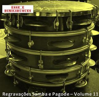 http://www.4shared.com/rar/aUNP7UXxba/Pagode_e_Samba_Regravaes_volum.html