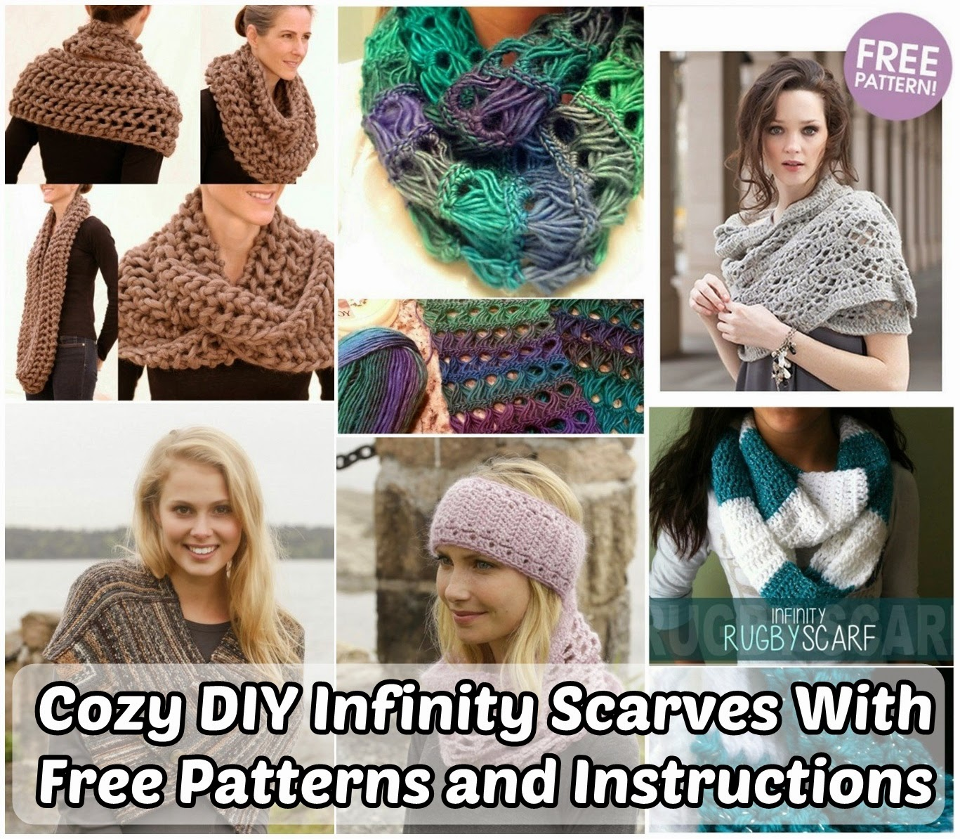 Cozy DIY Infinity Scarves With Free Patterns and Instructions