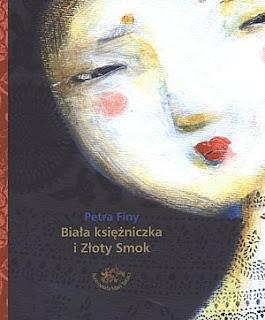 Petra Finy. Biała księżniczka i Złoty Smok.