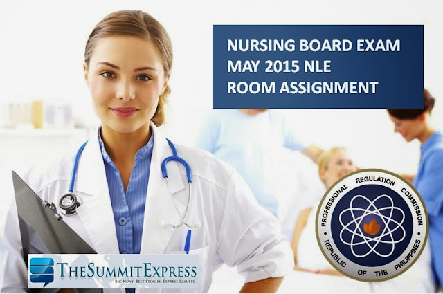 NLE Room Assignment May 2015 Nursing Board Exam