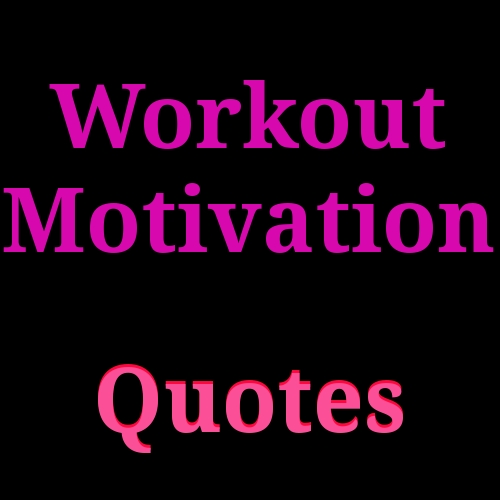 Top 30 Workout Motivation Quotes