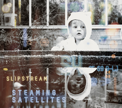 Slipstream Cover von Steaming Satellites