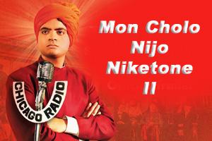 Mon Cholo Nijo Niketone II