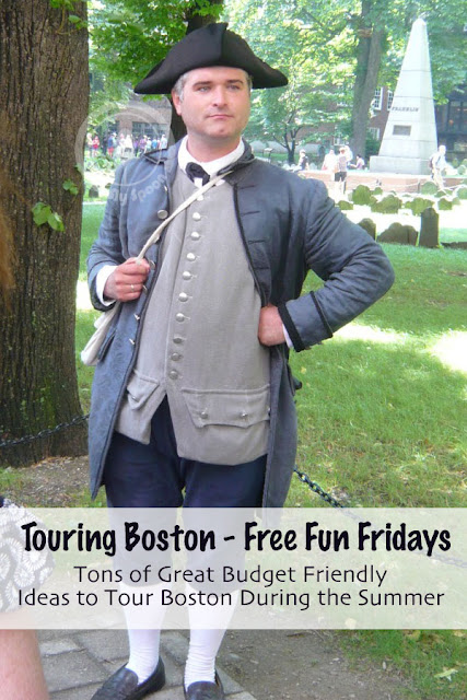 Touring Boston - Free Fun Fridays - Tons of Great, Budget Friendly, Ideas to Tour Boston During the Summer
