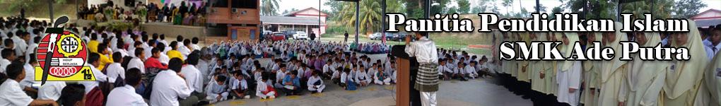 PANITIA PENDIDIKAN ISLAM SMK ADE PUTRA