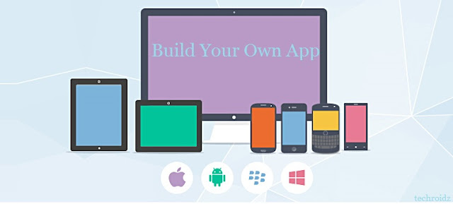 Create Your Own Mobile App Free Without Coding Techroidz