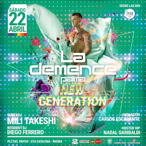 LA DEMENCE Palma NEW GENERATION