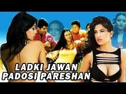 Ladki Jawan Padosi Pareshan Hot Indian B-Grade Movie Online