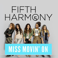 Fifth Harmony. Miss Movin' On