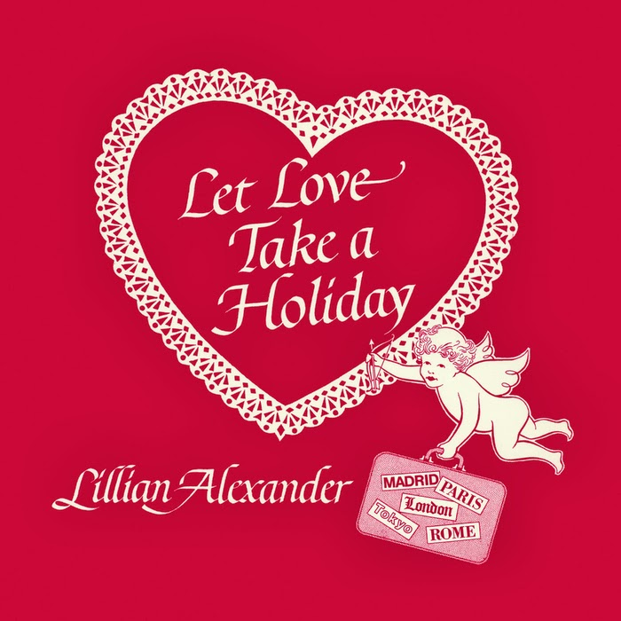 http://ulozto.net/x4RnGaKw/lillian-alexander-let-love-take-a-holiday-1984-rar