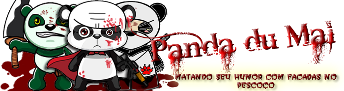 ' ~ Panda Du Mal ~ '