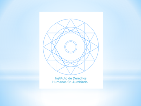 INSTITUTO DE DERECHOS HUMANOS SRI AUROBINDO