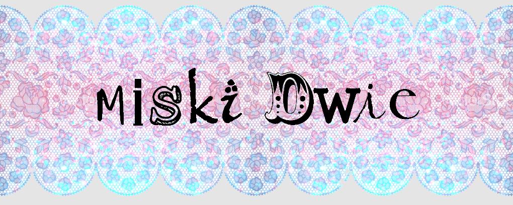 Miski Dwie : blog o dwóch biustach.