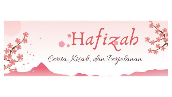 hafizah - Cerita Blogger