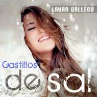 """CASTILLOS DE SAL"" 1º DISCO DE LAURA GALLEGO"