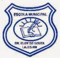 BLOG ESCOLA ELOY DE SOUZA EM LAJES/RN