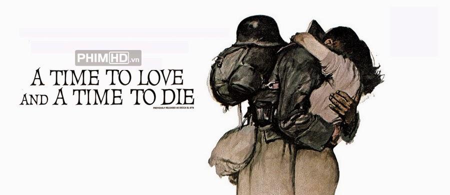 Phim Một Thời Để Yêu Và Một Thời Để Chết VietSub HD | A Time To Love And A Time To Die 1958