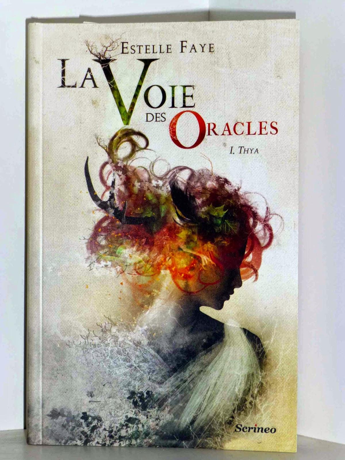 La voie des Oracles Estelle Faye