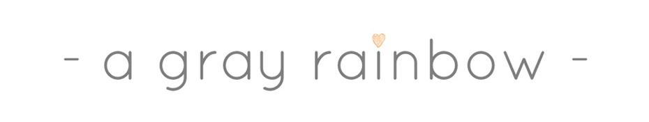 :: a gray rainbow ::