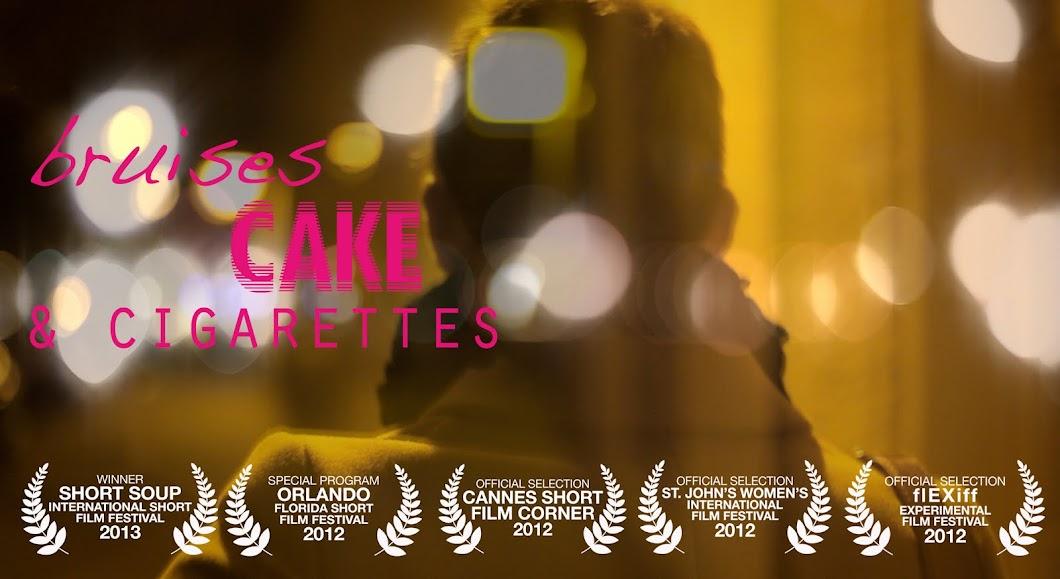 bruises, cake, & cigarettes