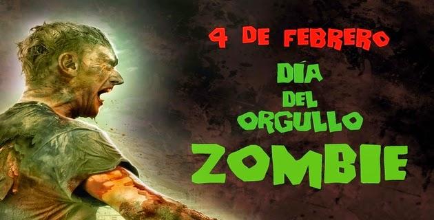 Día del orgullo zombie – 4 de Febrero