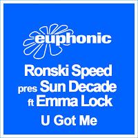 release ronski speed pres sun decade feat emma lock u got me tritonal club mix. Black Bedroom Furniture Sets. Home Design Ideas