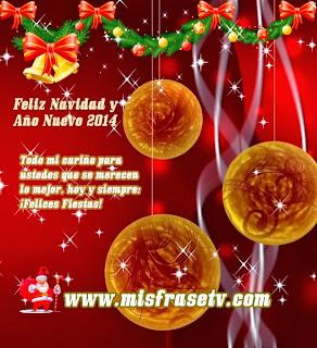 Frases De Año Nuevo: Feliz Navidad y Año Nuevo 2014 Todo Mi Cariño