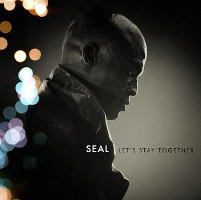 Seal - Let's Stay Together Lyrics