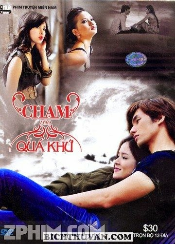 Chạm Vào Quá Khứ - SCTV4 Trọn Bộ (2011) Poster