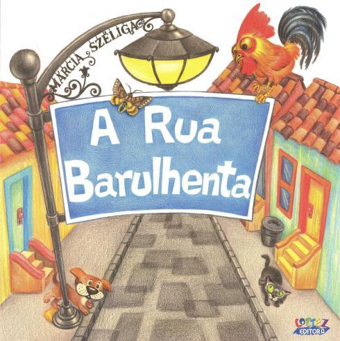 A Rua Barulhenta