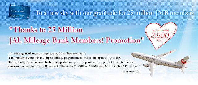 Thanks to 25 Million JAL Mileage Bank Members Promotion