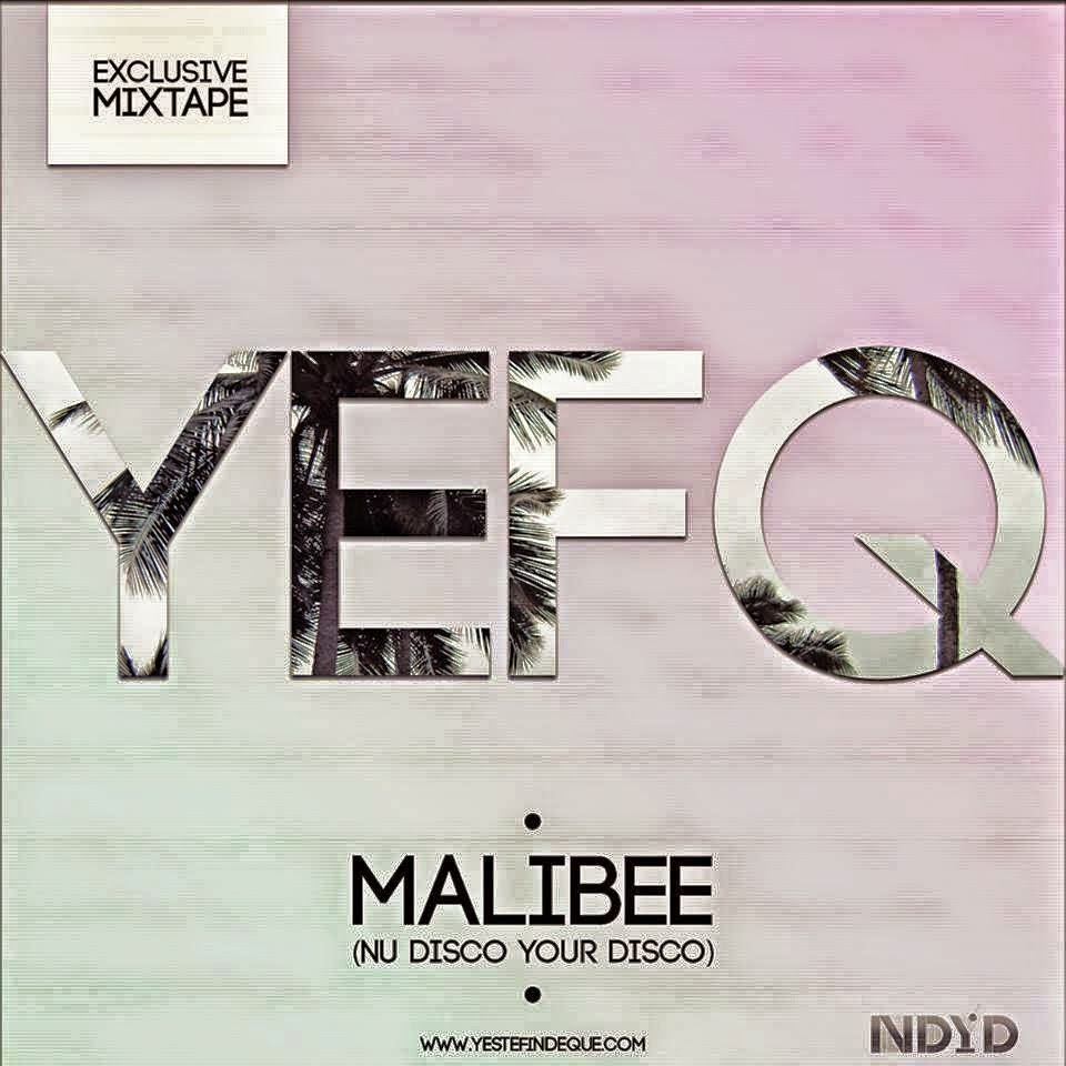 Y Este Finde Qué Exclusive Mixtape By... Malibee