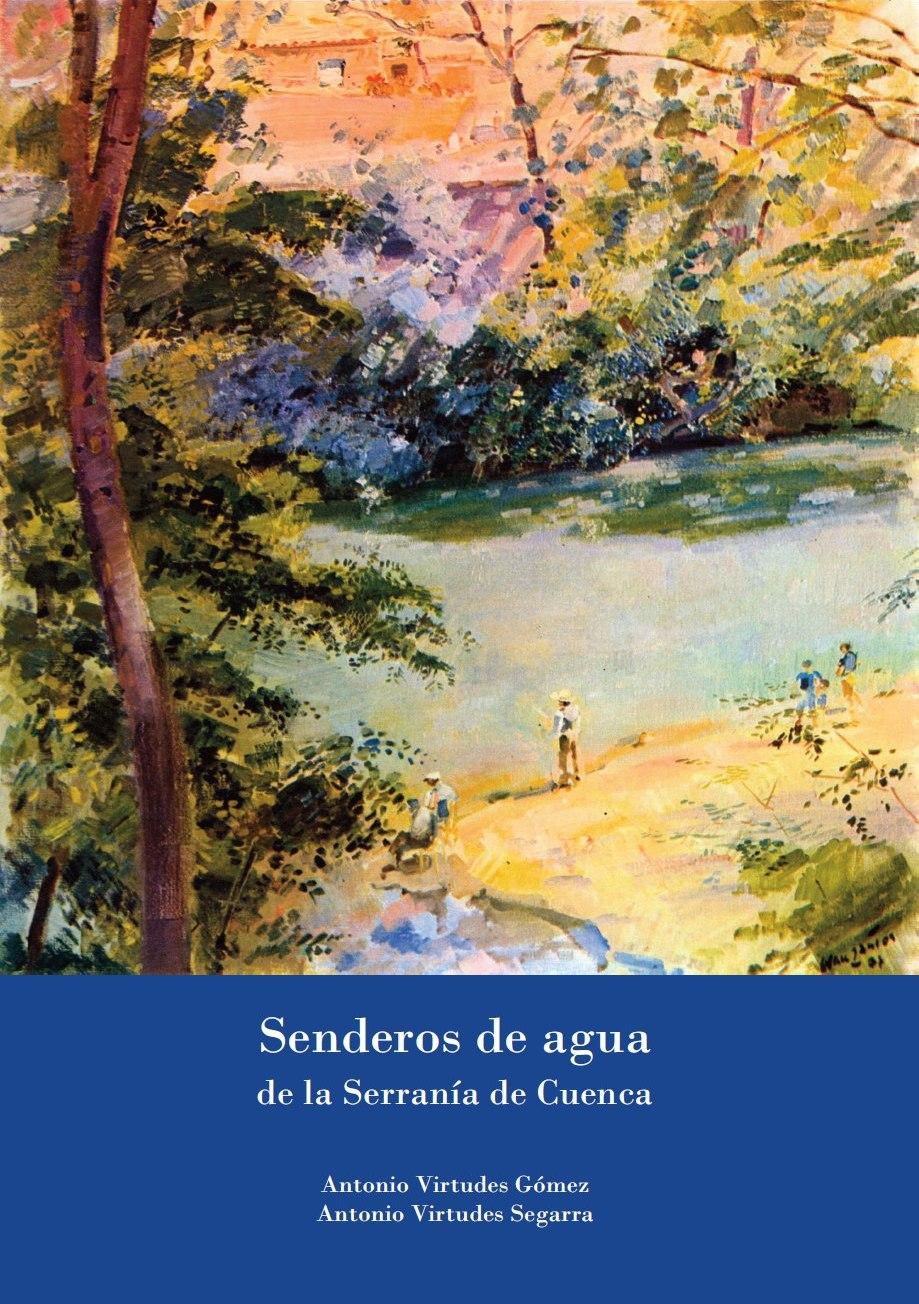 Senderos de agua de la Serranía de Cuenca
