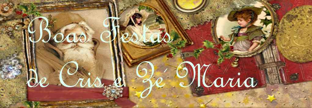 Boas Festas de Cris e Zé Maria