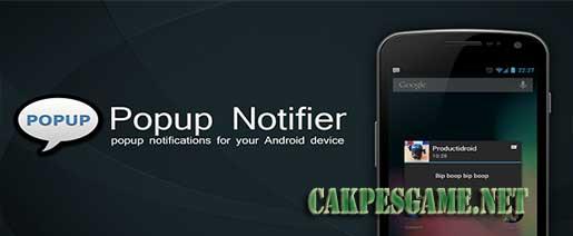 Popup Notifier v8.1.5 Apk Full