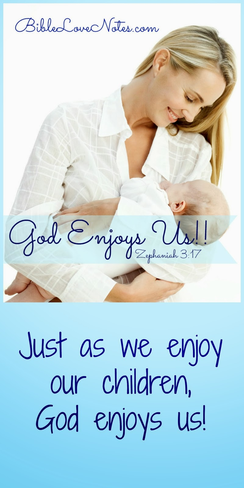 God enjoys us, Zephaniah 3:17