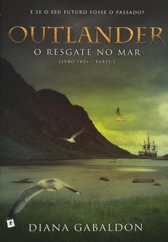 O Resgate no Mar - Diana Gabaldon