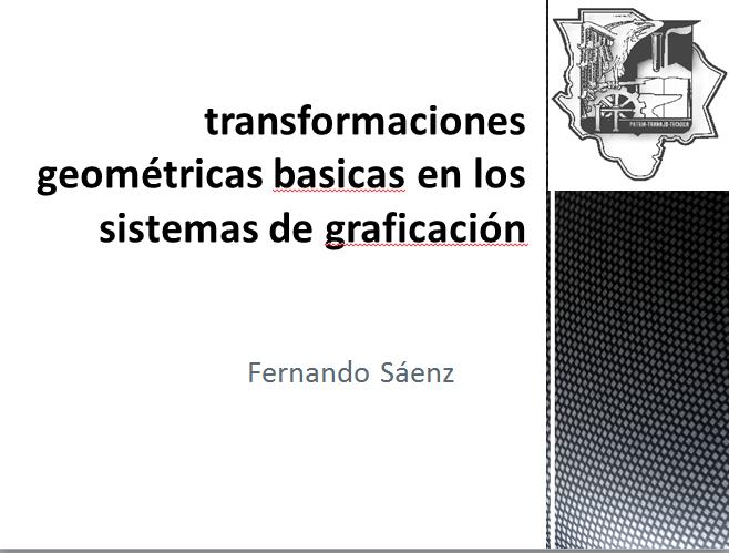 transformaciones geométricas basicas en los sistemas de graficación ...