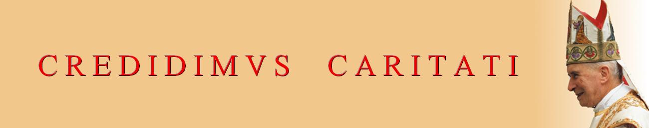 Credidimus Caritati