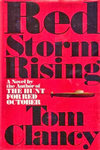 Red Storm Rising (published in 1986) - Authored by Tom Clancy, a conflict between NATO and Warsaw