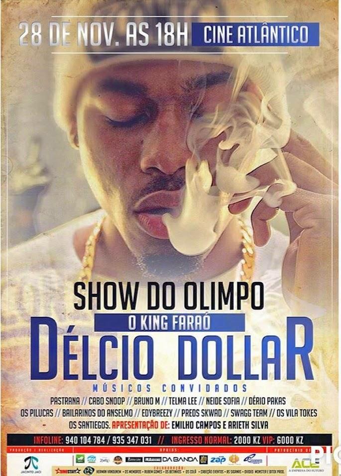 Grande Show de Delcio Dollar No Cine Atlântico [Dia 28 de Novembro]