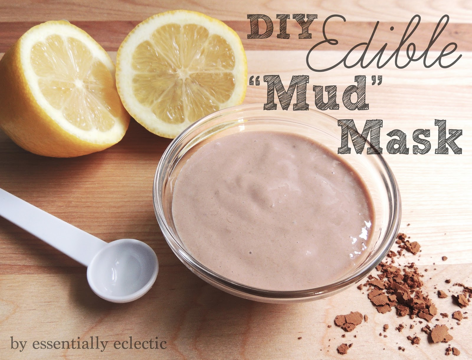 How to make a homemade edible mud mask for Diy cooking