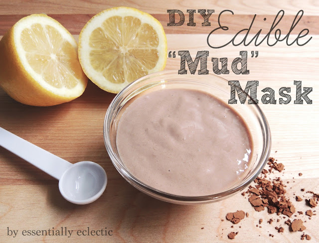DIY Edible Mud Mask via Essentially Eclectic