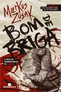 Joana leu: Bom de briga, de Markus Zusak