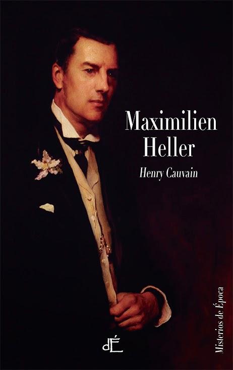 Maximilien Heller - Henry Cauvain (1871)